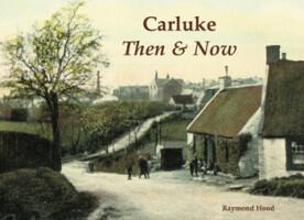 Carluke <i>Then and Now</i>