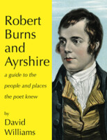 Robert Burns and Ayrshire<br>A guide to the people and places the poet knew